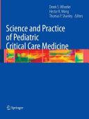 Science and Practice of Pediatric Critical Care Medicine