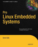 Pro Linux Embedded Systems
