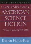 Understanding Contemporary American Science Fiction ebook