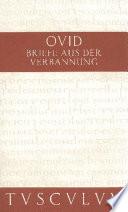 Briefe aus der Verbannung / Tristia. Epistulae ex Ponto  : Lateinisch - Deutsch