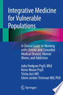 Integrative Medicine for Vulnerable Populations