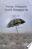 Private Voluntary Health Insurance In Development