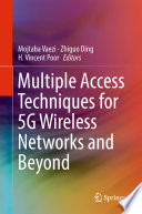 Multiple Access Techniques for 5G Wireless Networks and Beyond Book