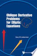 Oblique Derivative Problems for Elliptic Equations