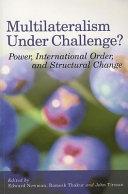 Multilateralism Under Challenge