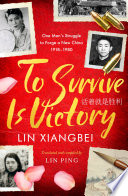 To Survive is Victory