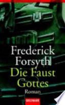 Die Faust Gottes  : Roman