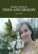 Swan and Dragon. Dragon Empire