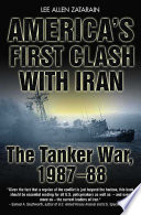 America s First Clash with Iran Book