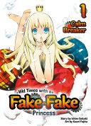 Wild Times with a Fake Fake Princess: Volume 1 [Pdf/ePub] eBook