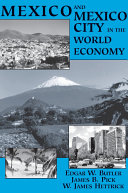 Mexico And Mexico City In The World Economy