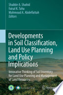 Developments in Soil Classification, Land Use Planning and Policy Implications
