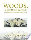 Woods  a Summer Weave