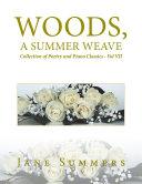 Woods, a Summer Weave [Pdf/ePub] eBook