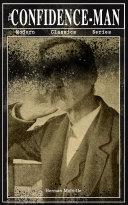 THE CONFIDENCE-MAN (Modern Classics Series)