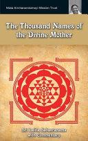 The Thousand Names Of The Divine Mother  Shri Lalita Sahasranama
