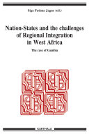 Nation-States and the Challenges of Regional Integration in West Africa. The case of Gambia ebook