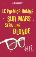 Le premier homme sur Mars sera une blonde [Pdf/ePub] eBook