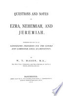 QUESTIONS AND NOTES ON EZRA   NEHEMIAH  AND JEREMIAH