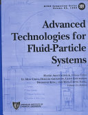 Advanced Technologies for Fluid-particle Systems