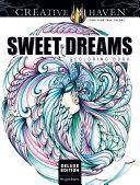 Creative Haven Deluxe Edition Sweet Dreams Coloring Book