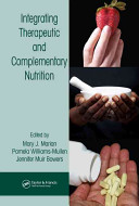 Cover of Integrating Therapeutic and Complementary Nutrition
