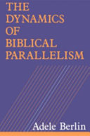 The Dynamics of Biblical Parallelism