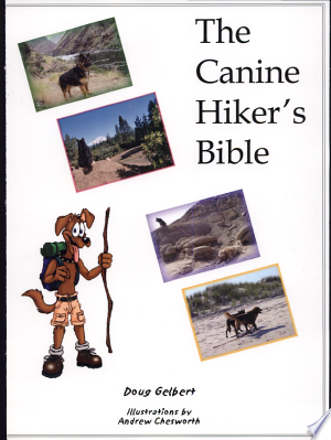 Download The Canine Hiker's Bible Free Books - Dlebooks.net