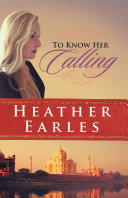 To Know Her Calling