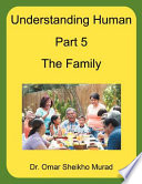 Understanding Human  Part 5  the Family Book PDF
