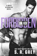 Forbidden on Ice