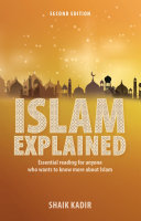 Islam Explained  Essential reading for anyone who wants to know more about Islam  2nd edition