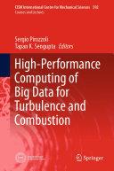 High-Performance Computing of Big Data for Turbulence and Combustion [Pdf/ePub] eBook