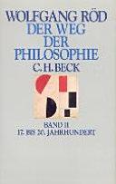 Der Weg der Philosophie: Bd. 17. bis 20. Jahrhundert
