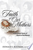 Faith of Our Mothers