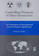 Controlling Weapons Of Mass Destruction Book PDF