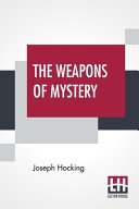 The Weapons Of Mystery Online Book