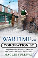 Wartime on Coronation Street  Coronation Street  Book 4