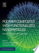 Polymer Composites with Functionalized Nanoparticles