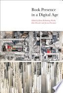 Book Presence In A Digital Age