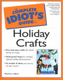 The Complete Idiot s Guide to Holiday Crafts