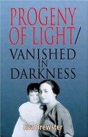 Progeny of Light vanished in Darkness