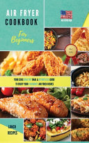 Air Fryer Cookbook for Beginners Lunch Recipes
