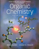 Study Guide and Solutions Manual to Accompany Organic Chemistry  Fifth Edition Book