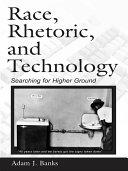 Pdf Race, Rhetoric, and Technology