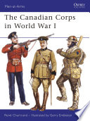The Canadian Corps in World War I Book PDF