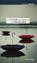 Pdf La noyade du marchand de parapluies Telecharger
