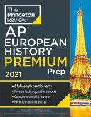 Princeton Review AP European History Premium Prep  2021