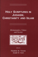 Holy Scriptures in Judaism  Christianity and Islam