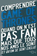 Comprendre Game of Thrones